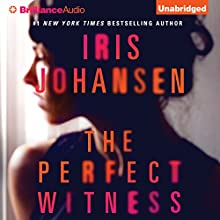The Perfect Witness (       UNABRIDGED) by Iris Johansen Narrated by Elisabeth Rodgers