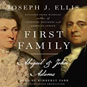 First Family: Abigail & John Adams | [Joseph J. Ellis]