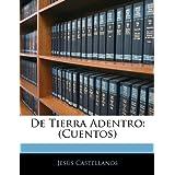 De Tierra Adentro