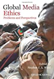 img - for Global Media Ethics: Problems and Perspectives book / textbook / text book