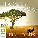Tears of the Maasai Audiobook by Frank Coates Narrated by David Tredinnick