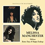 Melissa Manchester -  Melissa/Better Days And Happy Endings