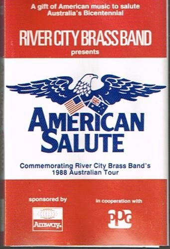 american-salute-river-city-brass-band-australias-bicentennial-1988-tour