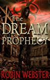 img - for The Dream Prophecy book / textbook / text book