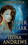 Silver Shark (Kinsmen Series)