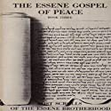 Essene Gospel of Peace, Book 3: Lost Scrolls of the Essene Brotherhood (       UNABRIDGED) by Edmond Bordeaux Szekely Narrated by Tom Zingarelli