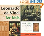 Leonardo da Vinci for Kids: His Life...