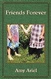 Friends Forever [Paperback]