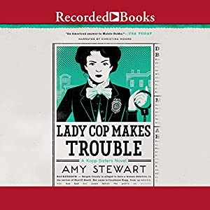 Lady Cop Makes Trouble Audiobook