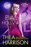 Pia Does Hollywood (Elder Races) (English Edition)