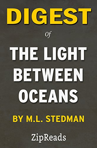 digest-of-the-light-between-oceans-by-ml-stedman-includes-review-english-edition