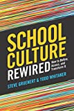 img - for School Culture Rewired: How to Define, Assess, and Transform It book / textbook / text book