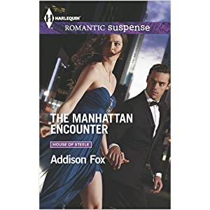 The Manhattan Encounter by Addison Fox