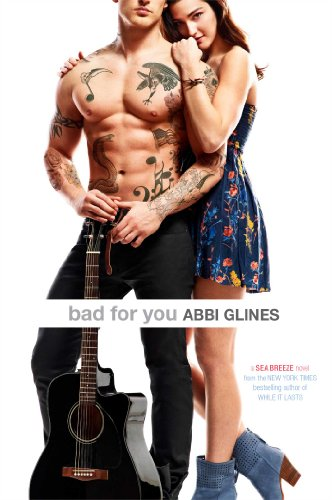 Abbi Glines - Bad for You (Sea Breeze)