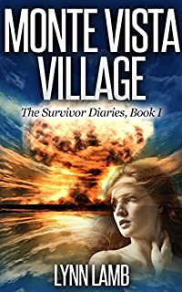 Monte Vista Village: A Post-apocalyptic, Dystopian Series by Lynn Lamb ebook deal
