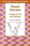 Natural Selection: Domains, Levels, and Challenges (Oxford Series in Ecology and Evolution)
