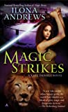 Magic Strikes (Kate Daniels, Book 3) by Ilona Andrews