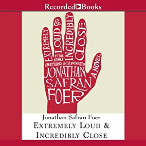 Extremely Loud and Incredibly Close | [Jonathan Safran Foer]