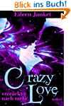 CRAZY LOVE - verr�ckt nach mehr (Band 3)