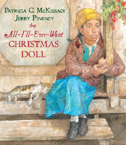 The All-I'll-Ever-Want Christmas Doll, Patricia C. McKissack