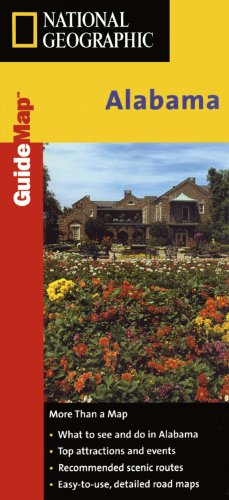 Alabama: State Guides Road Maps (National Geographic GuideMaps)