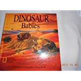 Pop-Up: Dinosaur Babies (A National Geograpic Action Book)
