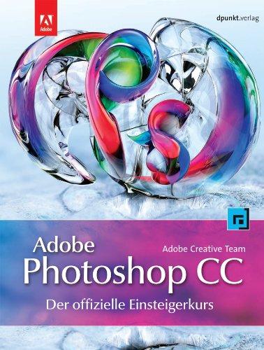 adobe-photoshop-cc-der-offizielle-einsteigerkurs-mit-ubungsprojekten-fur-alle-lektionen