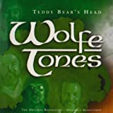 Teddy Bear's Head Wolfe Tones