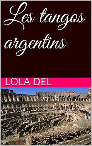 Couverture du livre Les tangos argentins