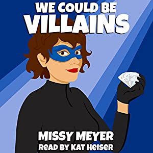 We Could Be Villains Audiobook