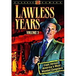 The Lawless Years, Volume