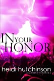 img - for In Your Honor (Double Blind Study) (Volume 2) book / textbook / text book