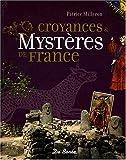 echange, troc Collectif - Mysteres et Croyances de France