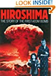 Hiroshima: The Story of the First Ato...