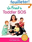 Jo Frost's Toddler SOS: Solutions for...