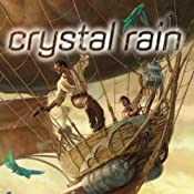 Crystal Rain | [Tobias S. Buckell]
