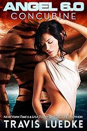 Angel 6.0: Concubine (Space Opera Romance)