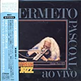 Ao Vivo Montreux Jazz Festival by Hermeto Pascoal (2006-10-21)