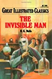 img - for The Invisible Man (Great Illustrated Classics) book / textbook / text book