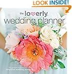Loverly Wedding Planner: The Modern C...