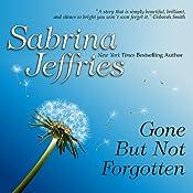 Gone But Not Forgotten | Sabrina Jeffries