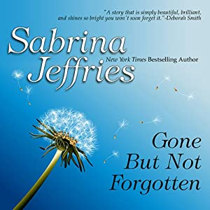 Gone But Not Forgotten | [Sabrina Jeffries]
