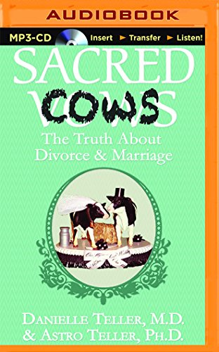 Sacred Cows: The Truth About Divorce & Marriage