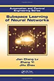 img - for Subspace Learning of Neural Networks (Automation and Control Engineering) book / textbook / text book