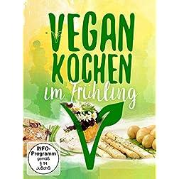 Vegan Kochen Im Frühling
