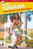 Mario Rizzi Real Havana: Explore Cuba Like A Local And Save Money