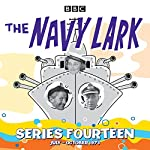 The Navy Lark: Collected Series 14 | Lawrie Wyman