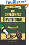 The Cheesehead Devotional: Daily Medi...