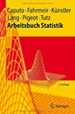 img - for Arbeitsbuch Statistik (Springer-Lehrbuch) (German Edition) book / textbook / text book