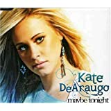 Maybe Tonightby Kate Dearaugo